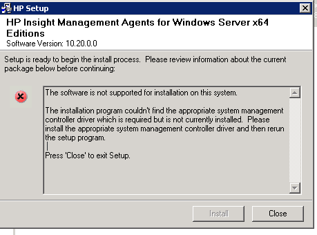 HP Insight Management Agents The software is not supported for installation on this system.