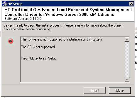 HP ProLiant iLO Advanced and Enhanced System Management Controller Driver for Windows Server 2008 x64 The OS in not supported